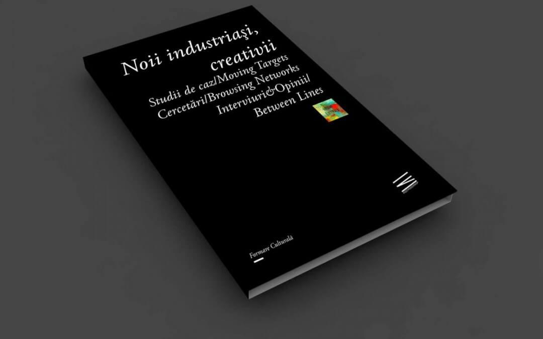 Cartea Noii industriași, creativii – volumul 1 (2016)