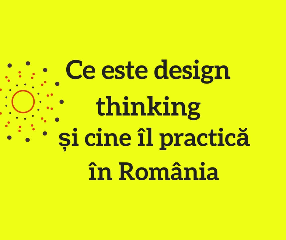 Design thinking Romania